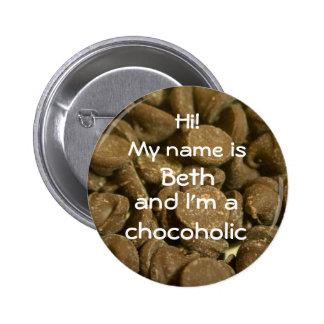 chocoholic 6 cm round badge