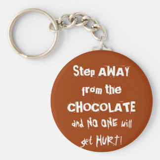 Chocoholic Chocolate Warning Basic Round Button Key Ring