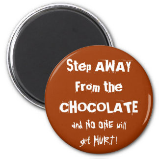 Chocoholic Chocolate Warning Magnet