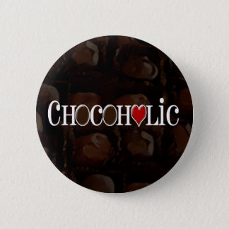 Chocoholic, Dark Brown and Red Heart Funny Design 6 Cm Round Badge