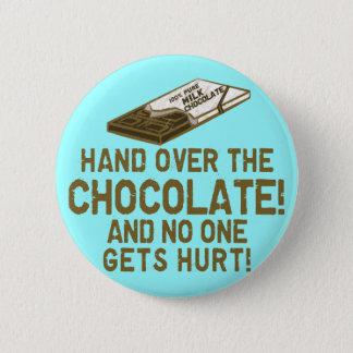 Chocolate 6 Cm Round Badge