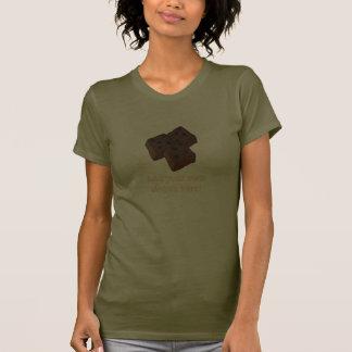 Chocolate Brownies: Customizable Slogan T-Shirt