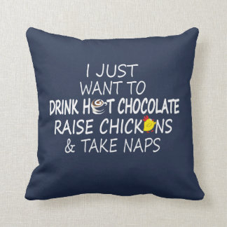 Chocolate, Chickens And Naps Cushion