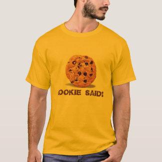 chocolate_chip_cookie, COOKIE SAID! T-Shirt