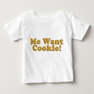 Chocolate Chip Cookie Dough Me Want Cookie Shirt