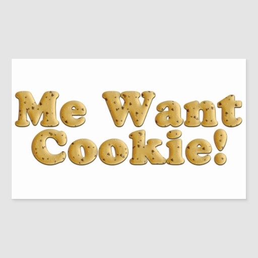 Chocolate Chip Cookie Dough Me Want Cookie Sticker