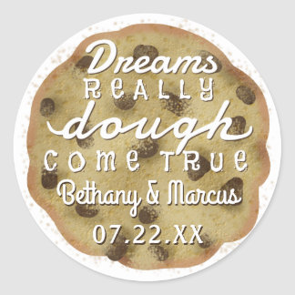 Chocolate Chip Cookie Wedding Favours Dreams Dough Classic Round Sticker