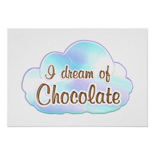 Chocolate Dreamer Poster