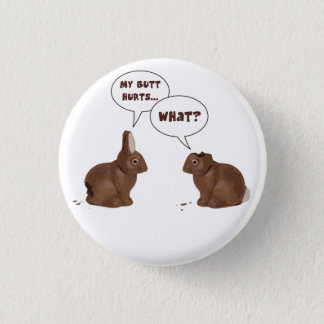 Chocolate Easter Bunny Rabbits Butt Hurts 3 Cm Round Badge