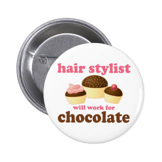 Chocolate Hair Stylist Occupation Gift 6 Cm Round Badge