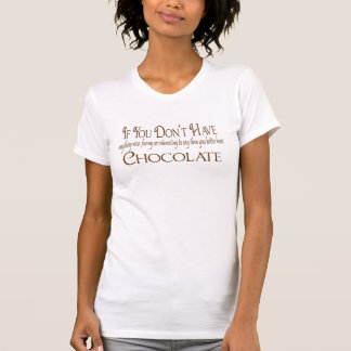 Chocolate humor shirts