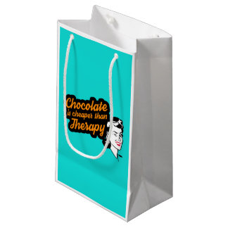 Chocolate is cheaper than therapy gift bag