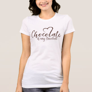 Chocolate is my Truelove T-Shirt