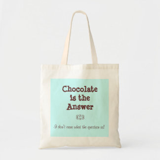 Chocolate is the answer budget tote bag