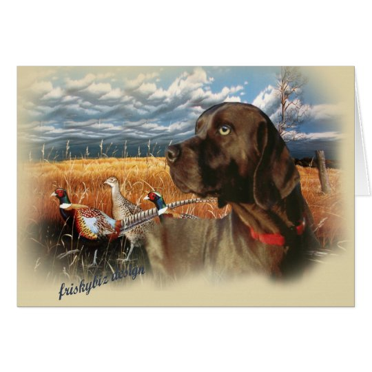 Chocolate Lab A Day Hunting Card