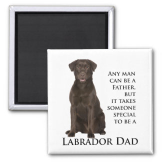 Chocolate Lab Dad Square Magnet
