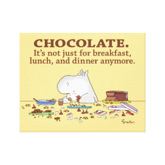 CHOCOLATE. NOT JUST FOR BREAKFAST. by Boynton Canvas Print