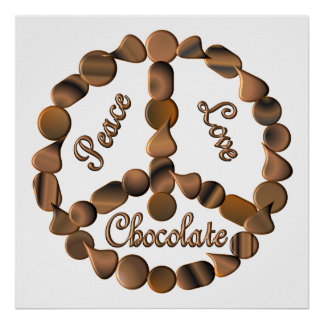 Chocolate Peace Sign Poster