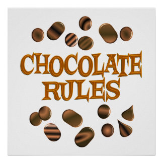 Chocolate Rules Print