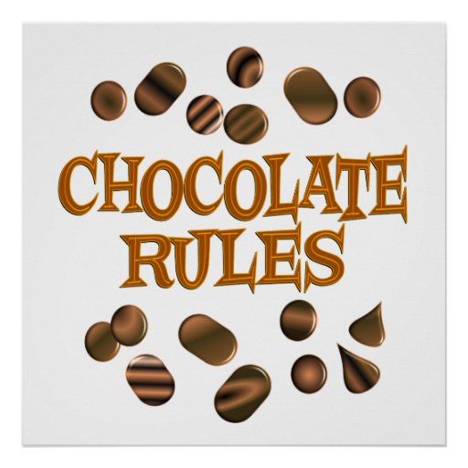Chocolate Rules Print