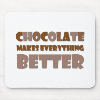 Chocolate Saying Mouse Pad