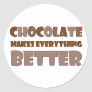 Chocolate Saying Round Sticker
