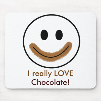 """Chocolate Smiley Face """"I really LOVE Chocolate!"""" Mouse Pad"""