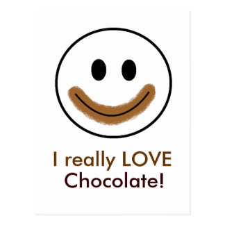 "Chocolate Smiley Face ""I really LOVE Chocolate!"" Postcard"