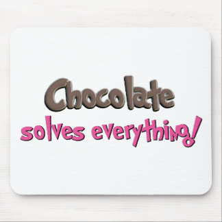 Chocolate solves everything! mouse mat