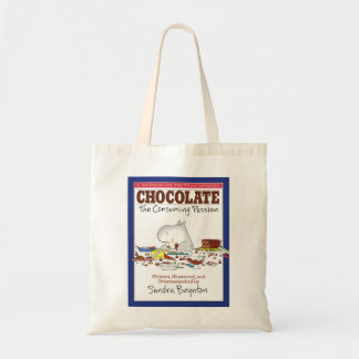 CHOCOLATE The Consuming Passion Budget Tote Bag
