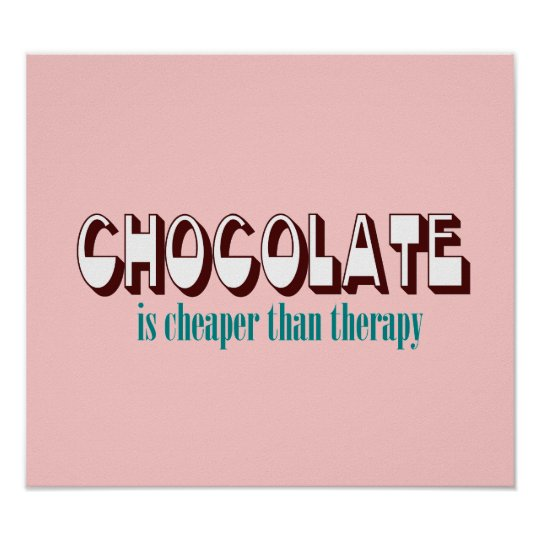 Chocolate Therapy Poster
