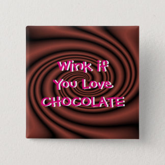 Chocolate Wink Pin/Button-customize 15 Cm Square Badge