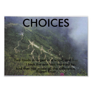 CHOICES POSTERS