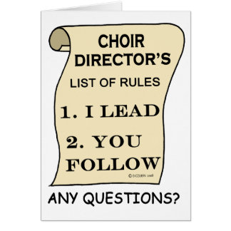 Choir Director List Of Rules Card