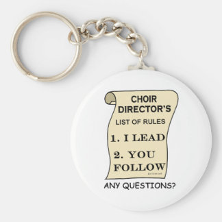 Choir Director List Of Rules Basic Round Button Key Ring