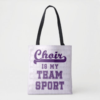 Choir is my team sport tote bag