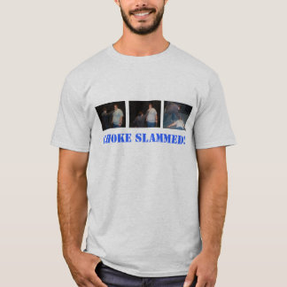 Choke Slammed! T-Shirt