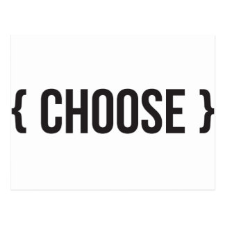 Choose  - Bracketed - Black and White Postcard