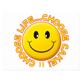 Choose Cake Smiley Postcard