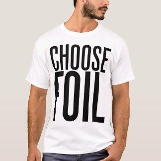Choose Foil T-Shirt