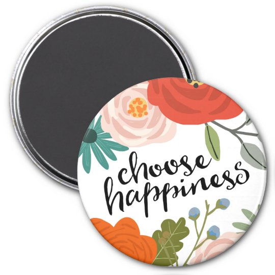 "Choose Happiness 3"" Round Magnet"