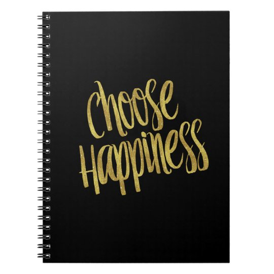 Choose Happiness Quote Faux Gold Foil Sparkly Notebooks