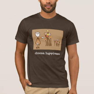 Choose happiness T-Shirt
