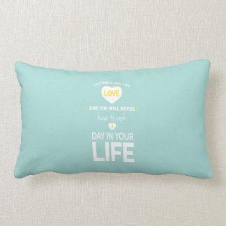 Choose Job Teal Inspirational Quotes Lumbar Pillow