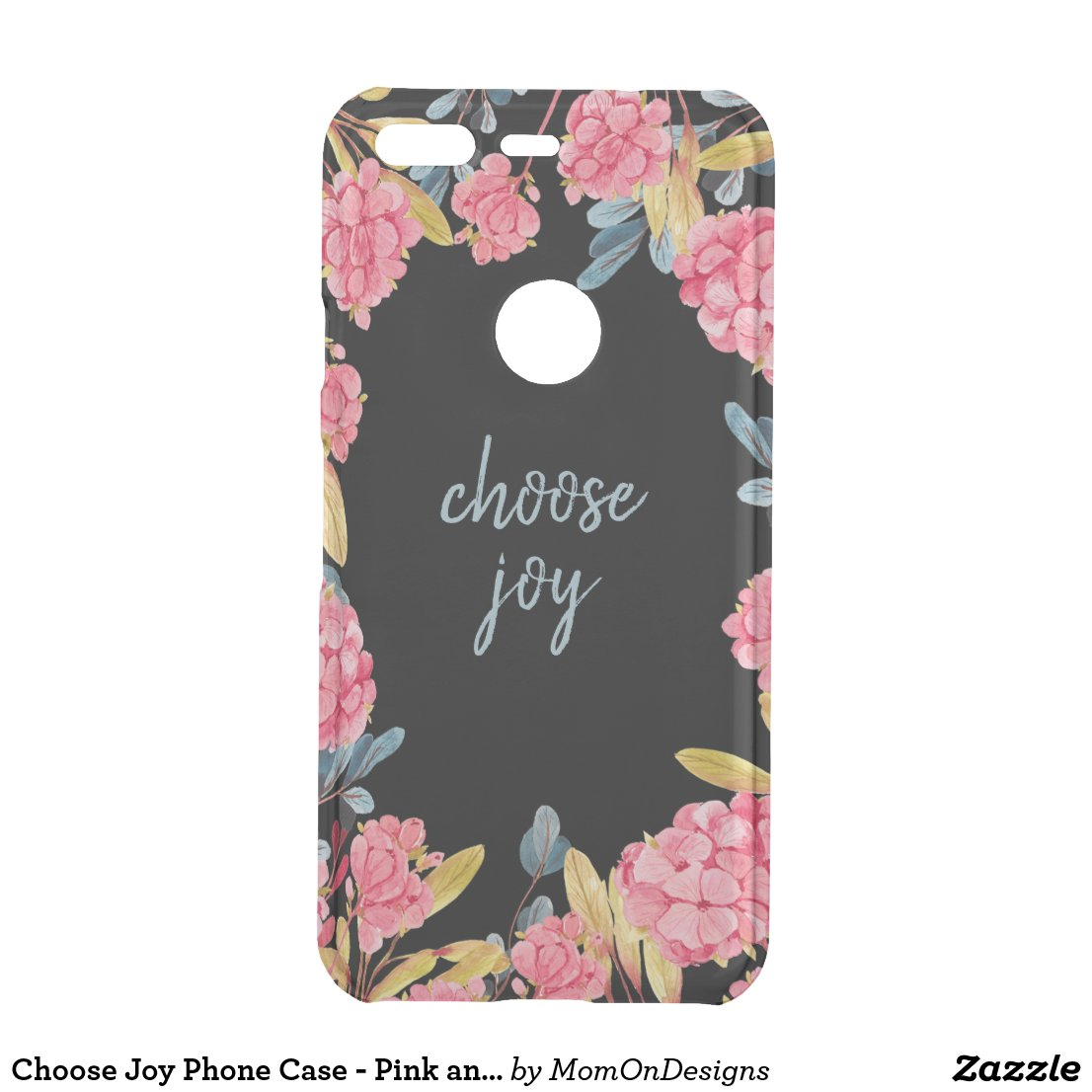 Choose Joy Phone Case - Pink and Blue Floral
