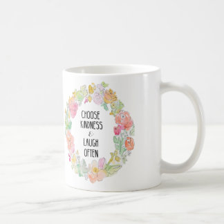 Choose Kindness and Laugh Often Watercolor Flowers Coffee Mug