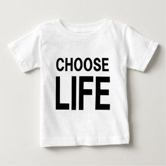 CHOOSE LIFE BABY T-Shirt