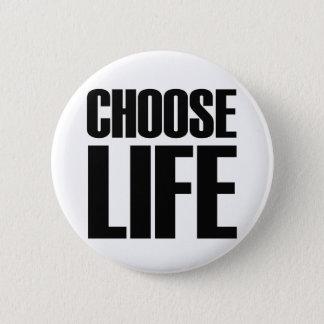 CHOOSE LIFE - Eighties Badge