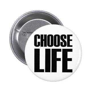 CHOOSE LIFE - Eighties Badge Pin