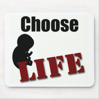 Choose Life Mouse Pad